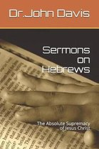 Sermons on Hebrews
