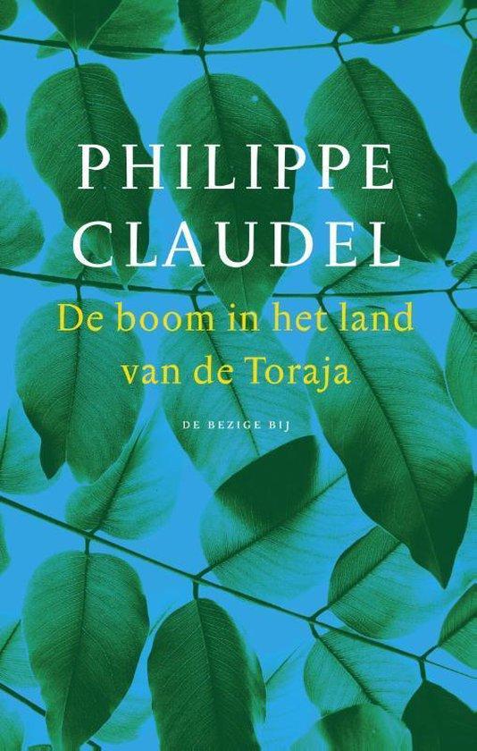 Boek cover De boom in het land van de Toraja van Philippe Claudel (Hardcover)