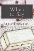 When to Say