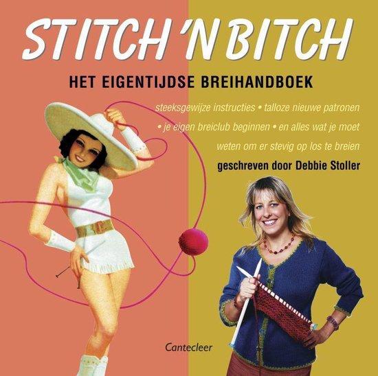 Stitch 'N Bitch - Debbie Stoller |