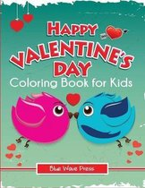 Happy Valentine's Day Coloring Book for Kids
