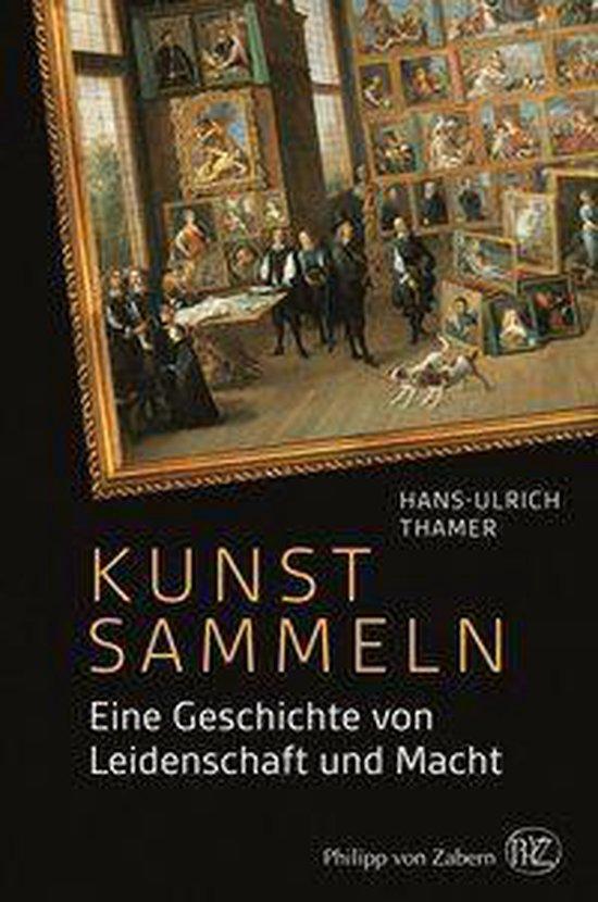 Boek cover Kunst sammeln van Hans-Ulrich Thamer (Onbekend)