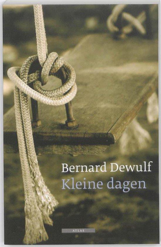 Kleine dagen - Bernard Dewulf |