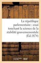 La republique parlementaire