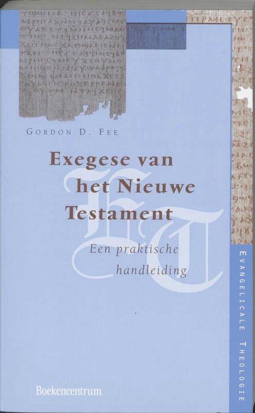Evangelicale Theologie - Exegese van het Nieuwe Testament - G.D. Fee |