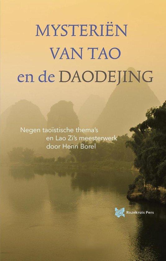 Spirituele teksten bibliotheek 4 - Mysteriën van Tao en de Daodejing - Elly Nooyen |