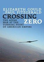 Boek cover Crossing Zero van Elizabeth Gould
