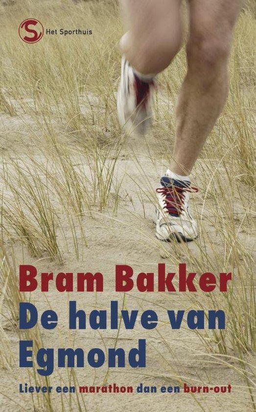 De halve van Egmond - Bram Bakker pdf epub