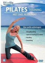 Fit For Life - Pilates Training met snel resultaat