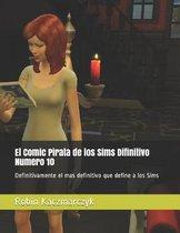 El Comic Pirata de Los Sims Difinitivo Numero 10