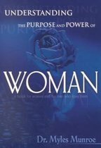 Boek cover Understanding the Purpose and Power of Woman van Myles Munroe