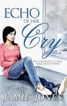 Echo Of Her Cry