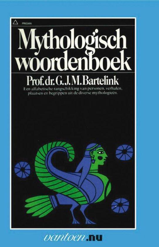 Mythologisch woordenboek - G.J.M. Bartelink   Fthsonline.com