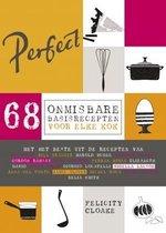 Perfect. 68 onmisbare basisrecepten voor elke kok
