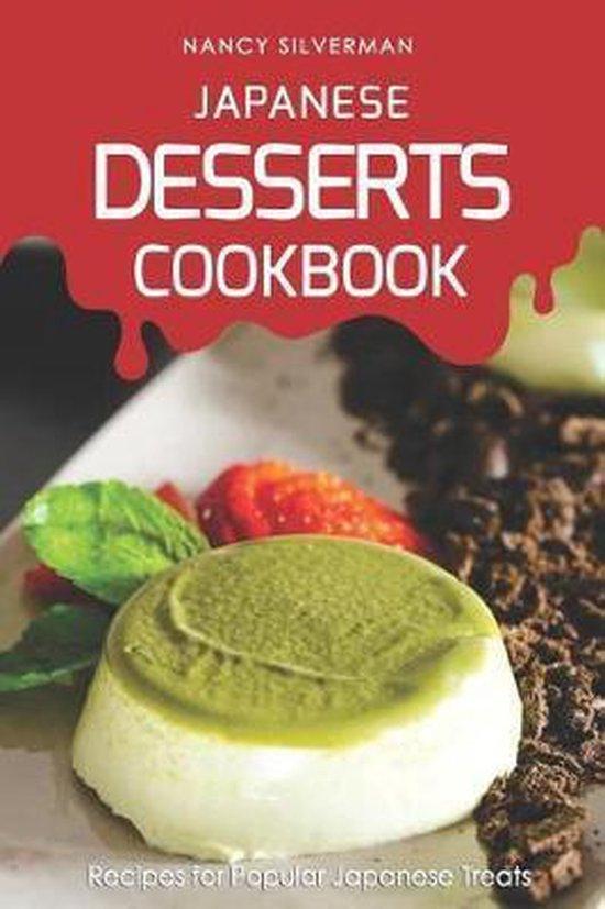 Japanese Desserts Cookbook