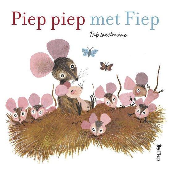 Piep piep met Fiep - Fiep Westendorp |