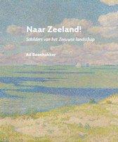 Naar Zeeland!
