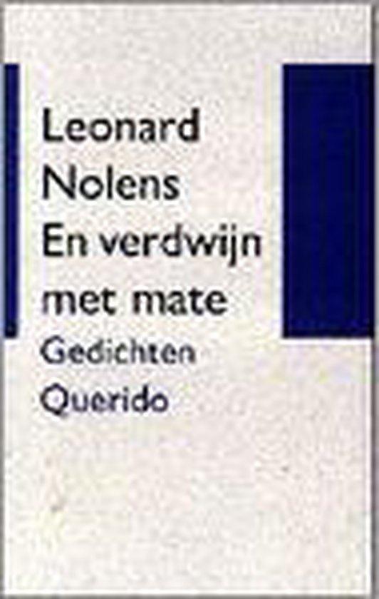 En verdwijn met mate - Leonard Nolens  