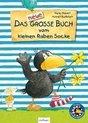 Der kleine Rabe Socke: Das neue gro�e Buch vom kleinen Raben Socke - Jubiläums-Relaunch