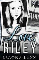 Love, Riley