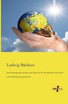 Sechs Vorlesungen uber die Darwinsche Theorie von der Verwandlung der Arten und die erste Entstehung der Organismenwelt
