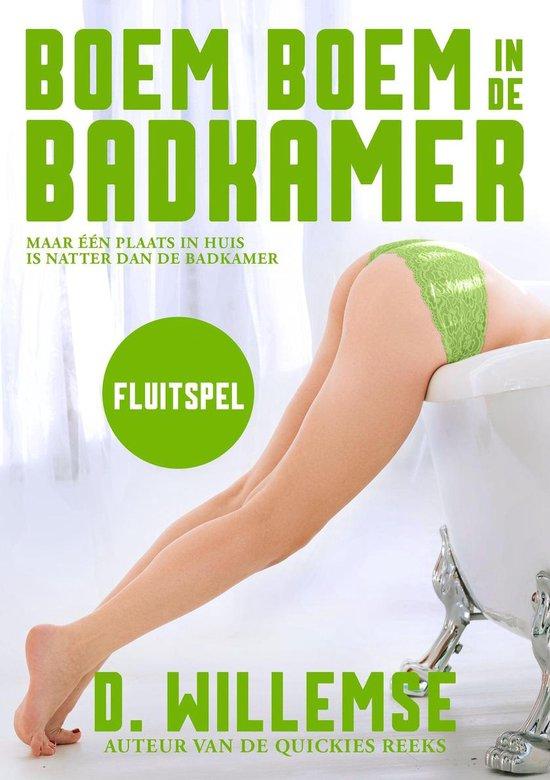Boem boem in de badkamer 7 - Fluitspel - D. Willemse |