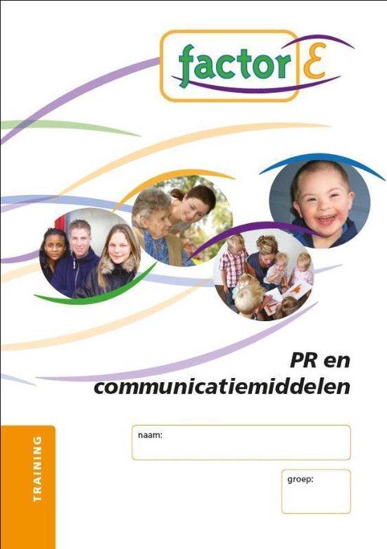 Factor-E PR en communicatiemiddelen Training - Jan Mars |