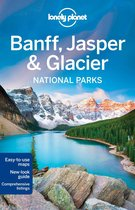 Lonely Planet: Banff, Jasper & Glacier National Parks (4th Ed)