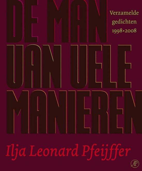 Cover van het boek 'De man met vele manieren' van Ilja Leonard Pfeijffer