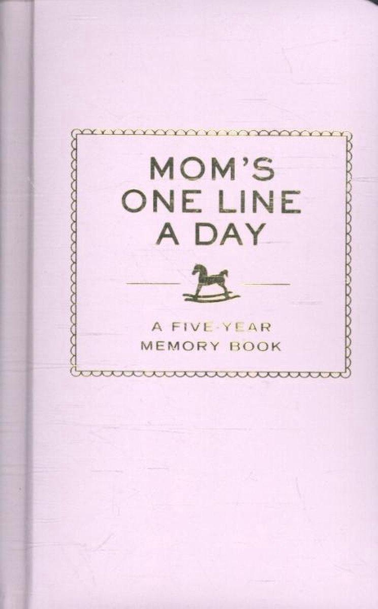 Mom's One Line a Day dagboek - Chronicle Books Llc