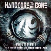 Hardcore To The Bone VIII