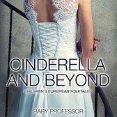 Cinderella and Beyond - Children's European Folktales
