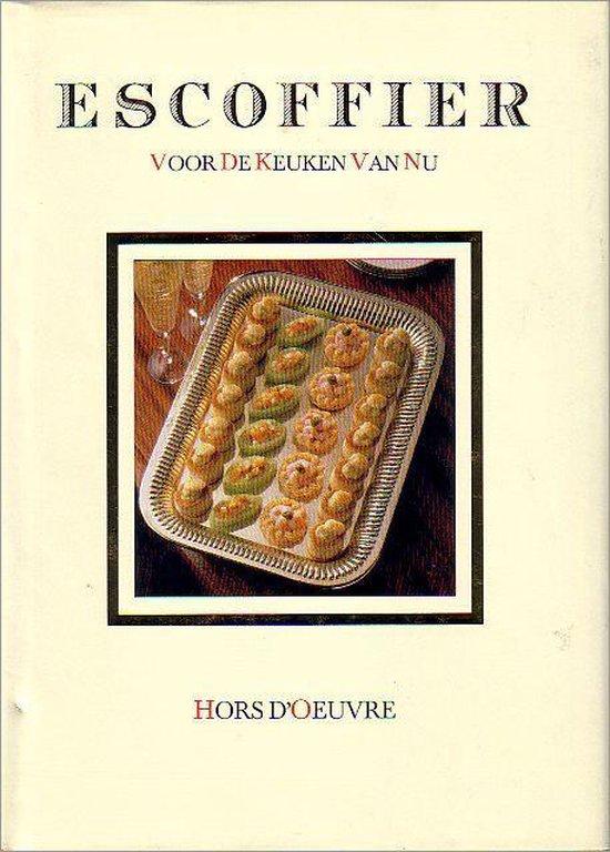 Escoffier voor de keuken van nu: Hors d'Oeuvre - Auguste Escoffier | Fthsonline.com