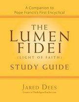 The Lumen Fidei (Light of Faith) Study Guide