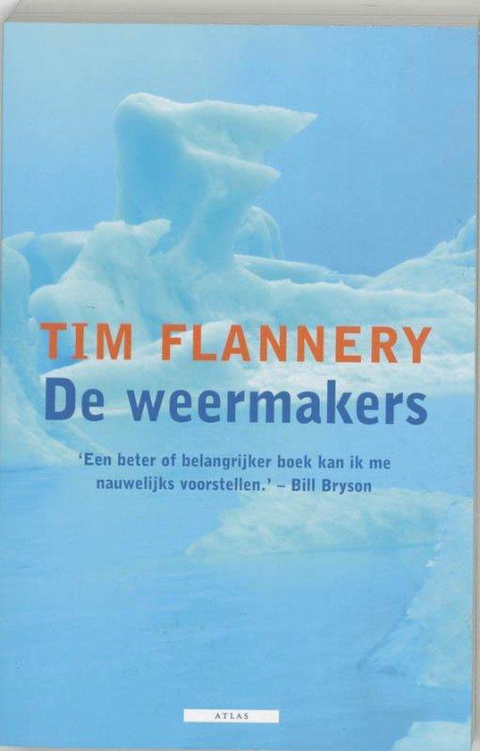 De Weermakers - Tim Flannery | Fthsonline.com