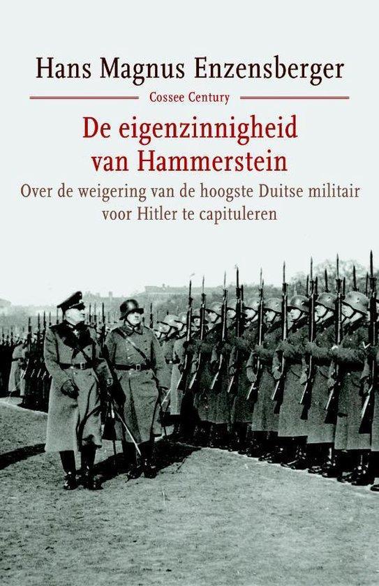 Boek cover De eigenzinnigheid van Hammerstein van Hans Magnus Enzensberger (Hardcover)