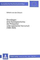 Grundlagen Einer Sozialgeschichte Der Philippinen Unter Spanischer Herrschaft (1565-1820)