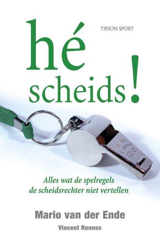 Cover van het boek 'Hé scheids!' van Mario van der Ende