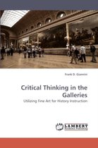 Critical Thinking in the Galleries