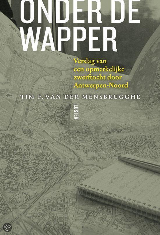 Onder de wapper - Tim F. van der Mensbrugghe | Readingchampions.org.uk