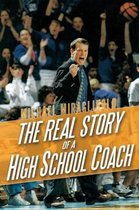 The Real Story of a High School Coach