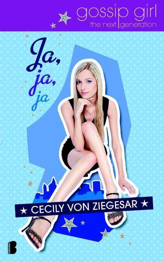 Ja, Ja, Ja / The Next Generation - Cecily von Ziegesar  