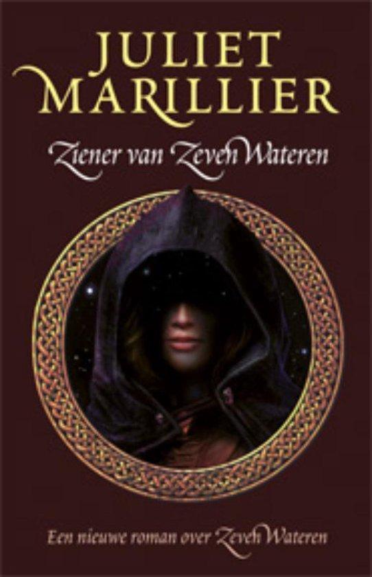 Zeven Wateren 5 - Ziener van de Zeven Wateren - Juliet Marillier |