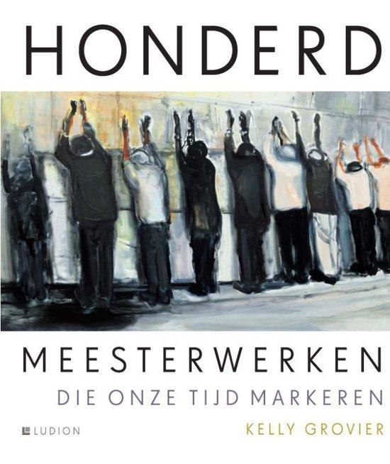 Cover van het boek '100 Meesterwerken van onze tijd' van Kelly Grovier