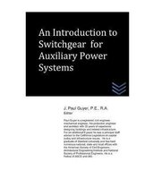 An Introduction to Switchgear for Auxiliary Power Systems