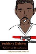Yashins E Zizinhos