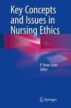 Key Concepts and Issues in Nursing Ethics