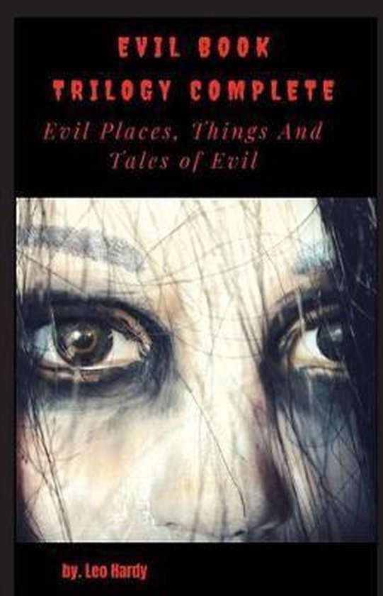 Evil Book Trilogy Complete