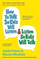 Afbeelding van How to Talk So Kids Will Listen and Listen So Kids Will Talk