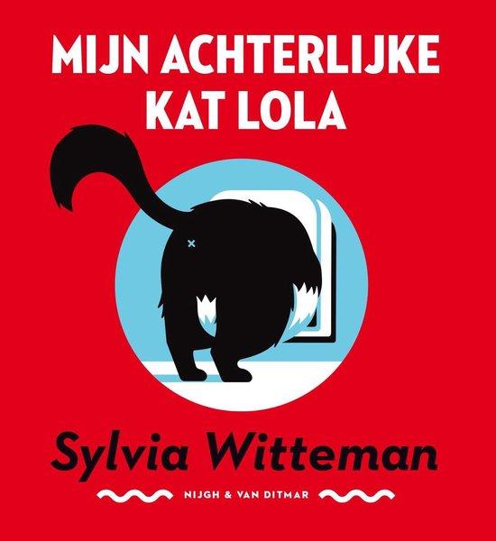Mijn achterlijke kat Lola - Sylvia Witteman   Readingchampions.org.uk